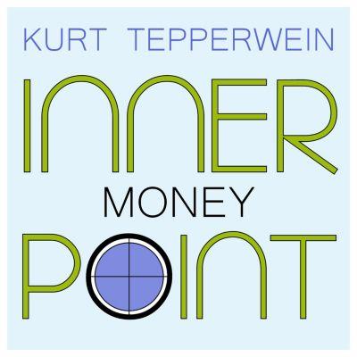 Inner Point - Money, Kurt Tepperwein