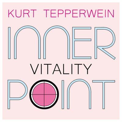 Inner Point - Vitality, Kurt Tepperwein