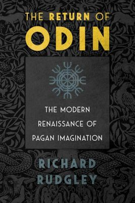 Inner Traditions: The Return of Odin, Richard Rudgley