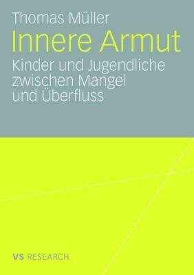 Innere Armut, Thomas Müller