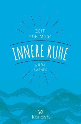 Innere Ruhe, Anna Barnes