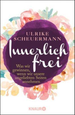 Innerlich frei, Ulrike Scheuermann