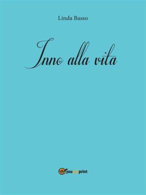 Inno alla vita, Linda Basso