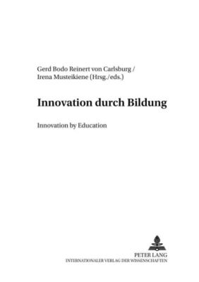 Innovation durch Bildung. Innovation by Education