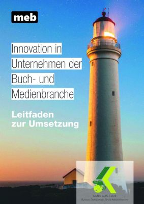 Innovation in Unternehmen der Buch- und Medienbranche