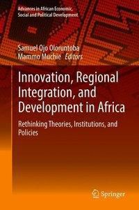 Innovation, Regional Integration, and Development in Africa
