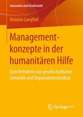 Innovation und Gesellschaft: Managementkonzepte in der humanitären Hilfe, Antonia Langhof