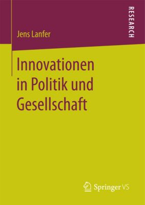 Innovationen in Politik und Gesellschaft, Jens Lanfer