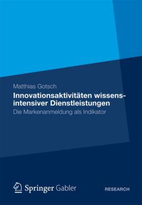 Innovationsaktivitäten wissensintensiver Dienstleistungen, Matthias Gotsch