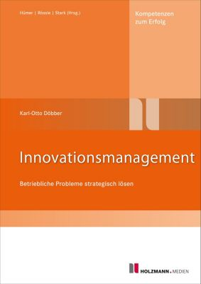 Innovationsmanagement, Karl-Otto Döbber