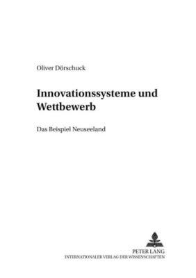 Innovationssysteme und Wettbewerb, Oliver Dörschuck