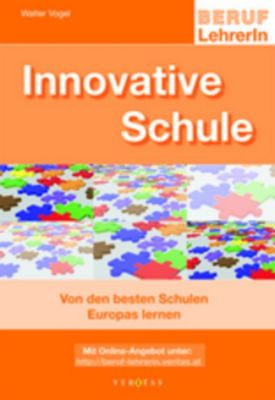Innovative Schule, Walter Vogel