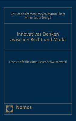 Innovatives Denken zwischen Recht und Markt