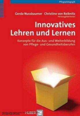 Innovatives Lehren und Lernen, Gerda Nussbaumer, Christine von Reibnitz