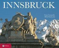 Innsbruck, Franz Caramelle, Hella Pawlowski
