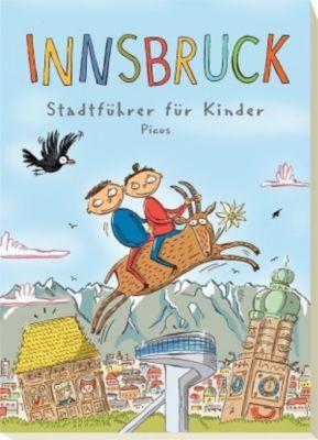 Innsbruck - Stadtführer für Kinder, Barbara Danzl