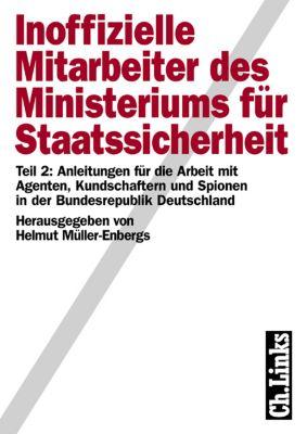Inoffizielle Mitarbeiter des Ministeriums für Staatssicherheit Teil 2, Helmut Müller-Enbergs