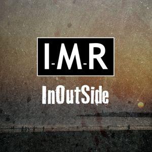 Inoutside, I-m-r