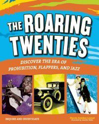 Inquire and Investigate: Roaring Twenties, Marcia Amidon Lusted