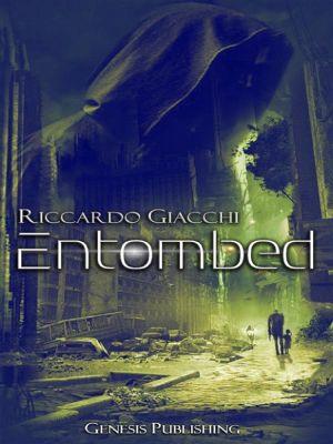 InSci-Fi: Entombed, Riccardo Giacchi