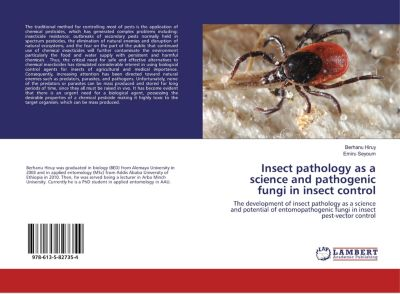 Insect pathology as a science and pathogenic fungi in insect control, Berhanu Hiruy, Emiru Seyoum