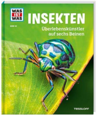 Insekten. Überlebenskünstler auf sechs Beinen, Alexandra Rigos