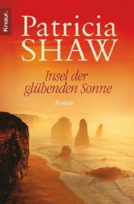 Insel der glühenden Sonne - Patricia Shaw |