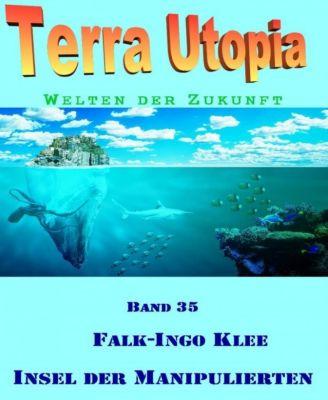 Insel der Manipulierten, Falk-Ingo Klee