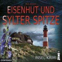Insel-Krimi - Eisenhut und Sylter Spitze, 1 Audio-CD, Erik Albrecht