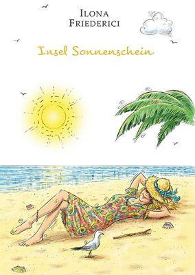 Insel Sonnenschein - Ilona Friederici |