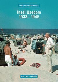 Insel Usedom 1933-1945, Martin Kaule