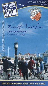 Insel Usedom - Zwei Inseln zum Kennenlernen, Heinz-Georg Arbeit