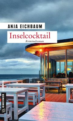 Inselcocktail, Anja Eichbaum