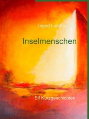 Inselmenschen, Ingrid Leibhammer