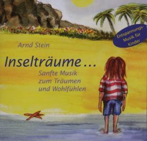 Inselträume..., Arnd Stein