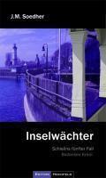 Inselwächter, Jakob M. Soedher
