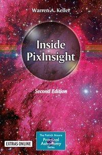 Inside PixInsight, Warren A. Keller