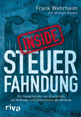 Inside Steuerfahndung, Frank Wehrheim, Michael Gösele