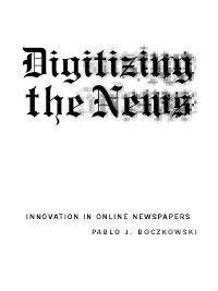 Inside Technology: Digitizing the News, Pablo J. Boczkowski