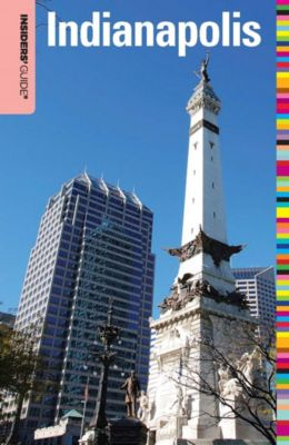 Insiders' Guide Series: Insiders' Guide® to Indianapolis, Jackie Sheckler Finch