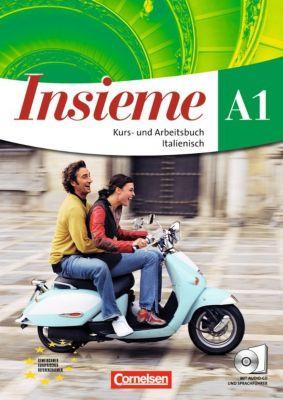 Insieme: Kurs- und Arbeitsbuch A1, m. 2 Audio-CDs, Pierpaolo De Luca, Federica Colombo, Cinzia Faraci