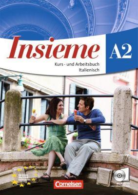 Insieme: Kurs- und Arbeitsbuch A2, m. Audio-CD, Cinzia Faraci, Pierpaolo De Luca, Federica Colombo