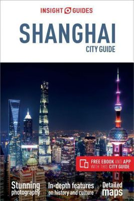 Insight City Guide Shanghai
