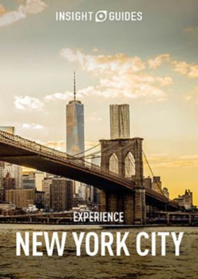 Insight Experience Guides: Insight Guides: Experience New York City, Insight Guides