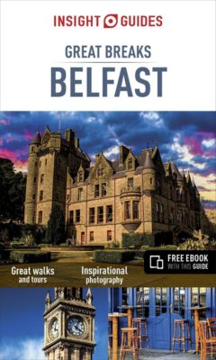 Insight Guides Great Breaks Belfast