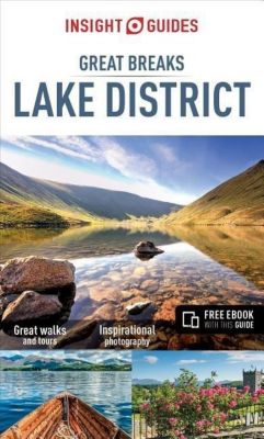 Insight Guides Great Breaks Lake District