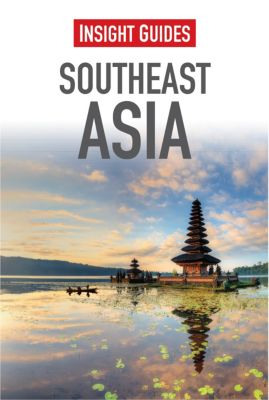 Insight Guides: Insight Guides Southeast Asia, Insight Guides