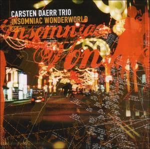Insomniac Wonderworld, Carsten Trio Daerr