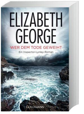 Inspector Lynley Band 16: Wer dem Tode geweiht, Elizabeth George