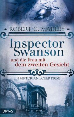 Inspector Swanson: Inspector Swanson und die Frau mit dem zweiten Gesicht, Robert C. Marley